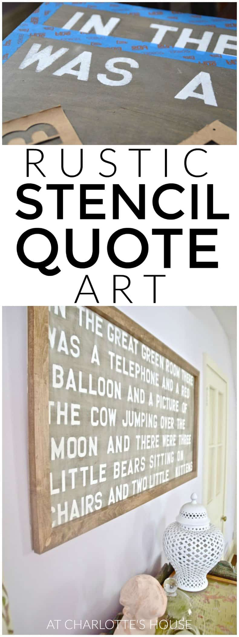 Easy stenciled quotation art on wood frame.