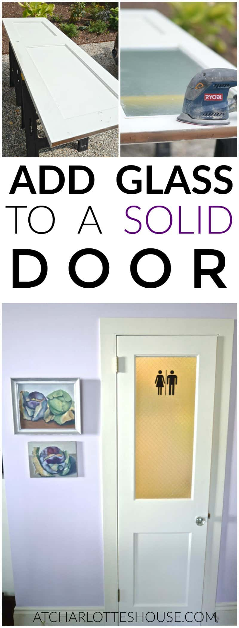 Add a glass panel to a solid wooden door.