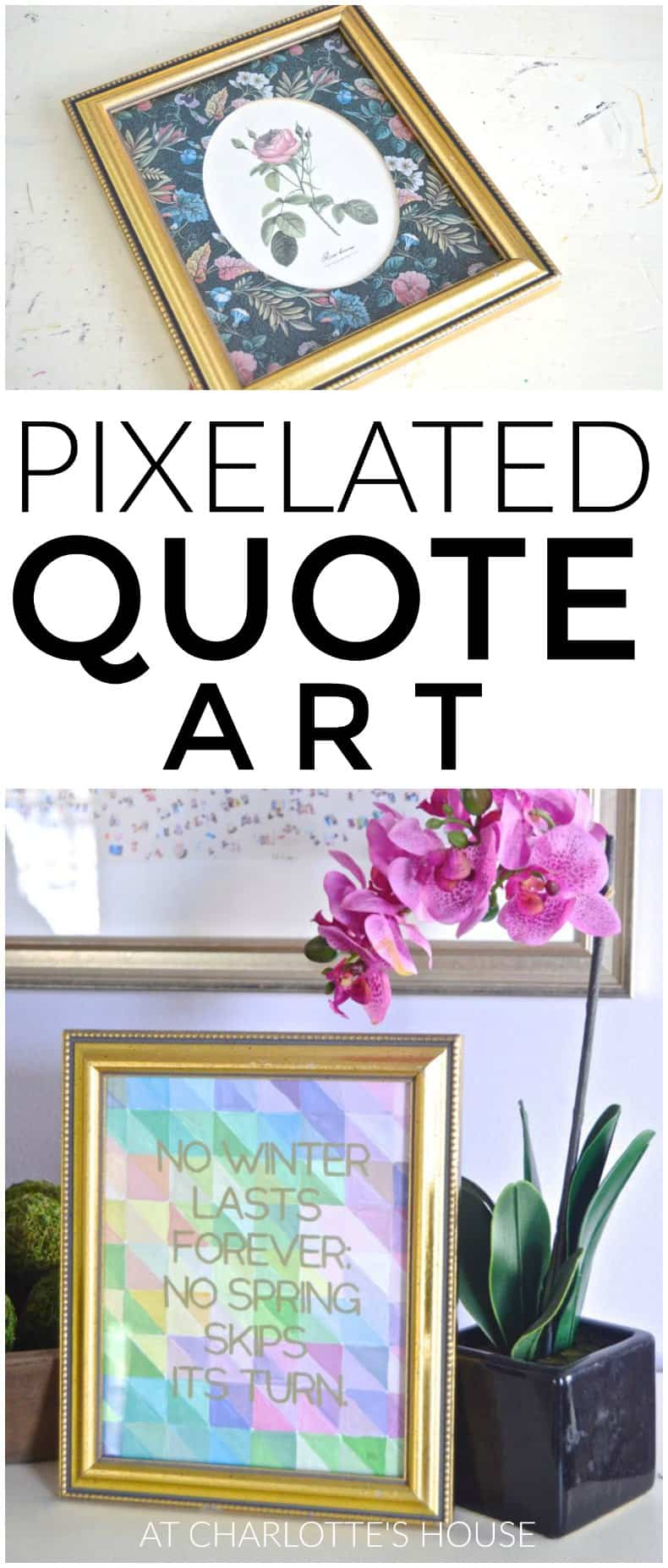 Easy and colorful pixelated quote artwork.