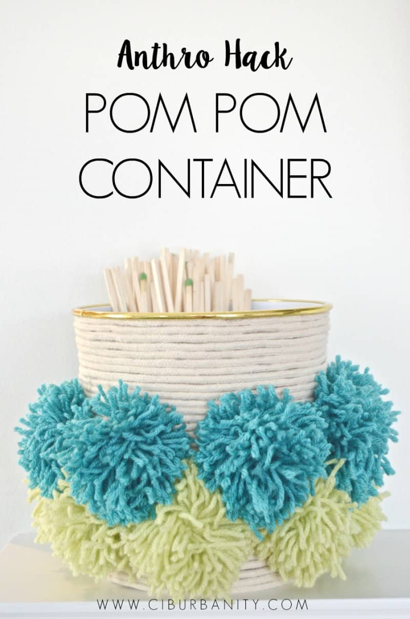 Anthro Hack Pom pom container