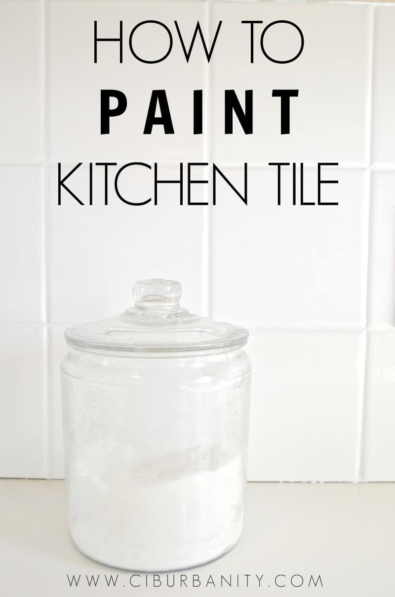 How to paint kitchen backsplash tile for an easy makever.