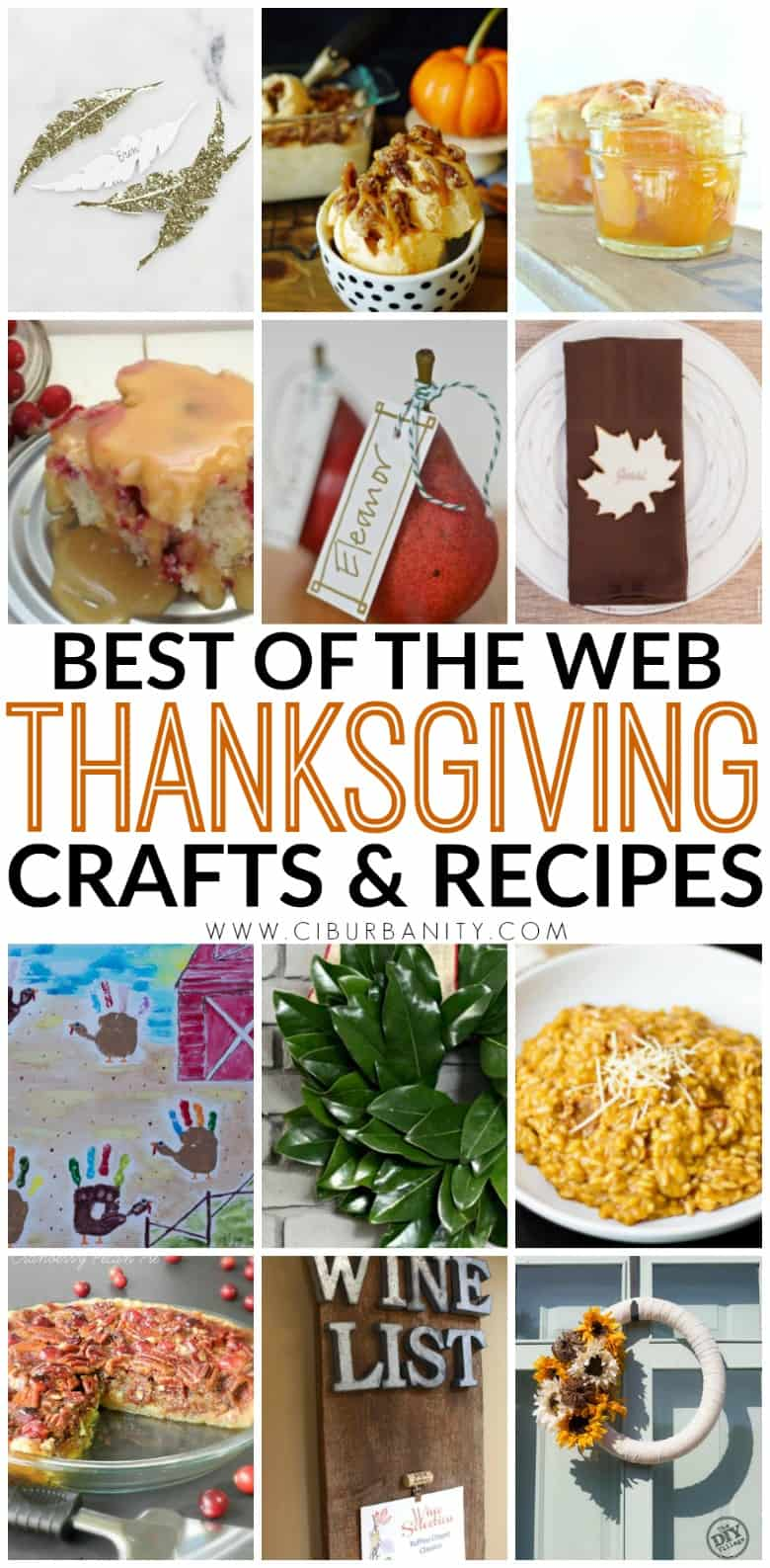 Best Thanksgiving crafts, recipes and decorating ideas.