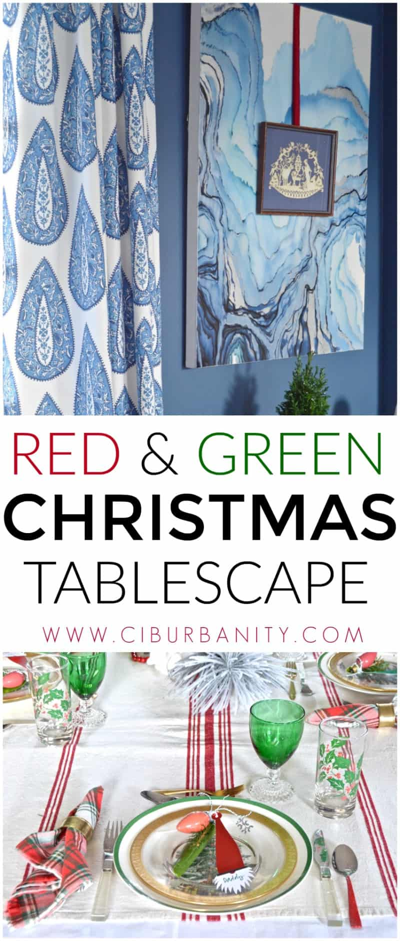red and green christmas table for our eclectic blue and white dining room.