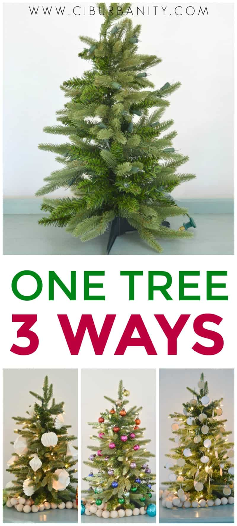 I took one basic Christmas tree and styled it three different ways!
