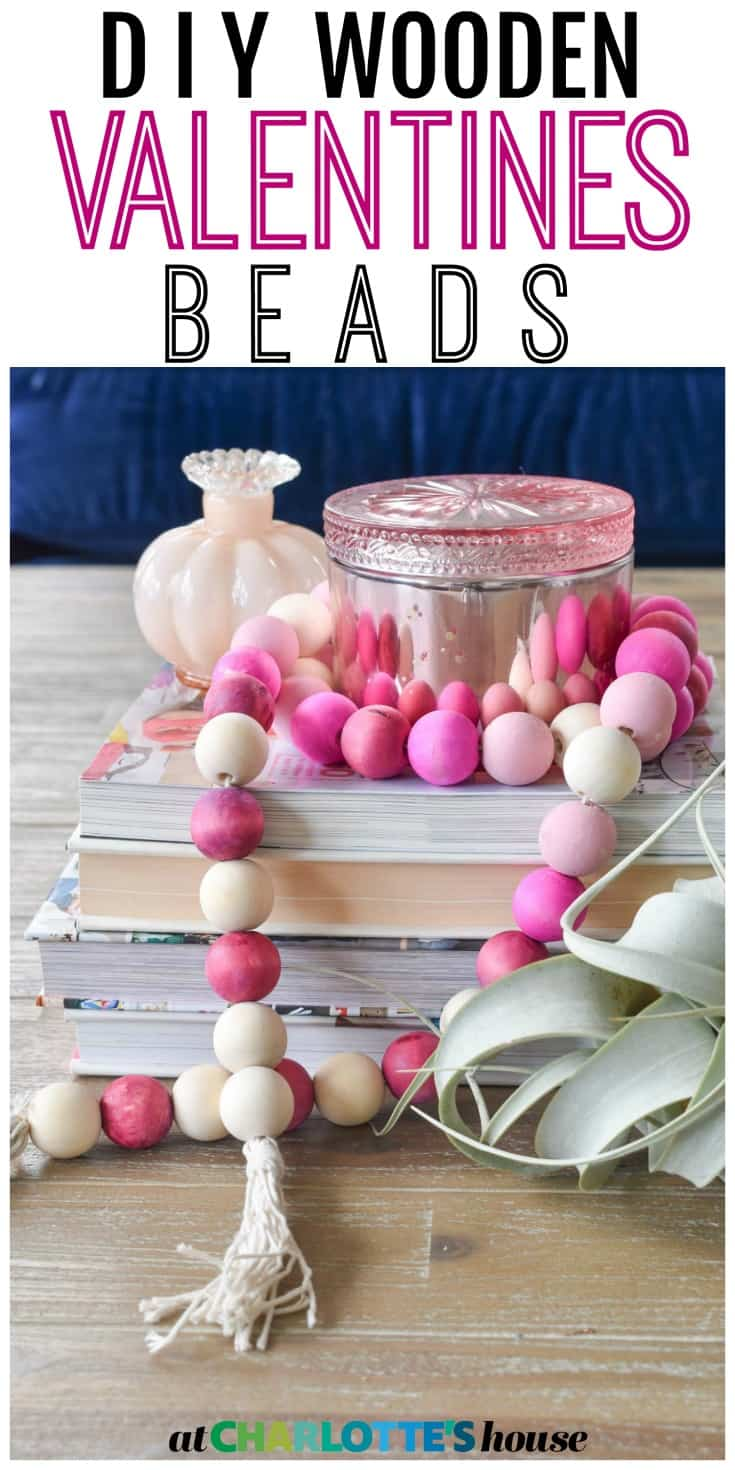 These wooden Valentine's Beads are the easiest thing to make