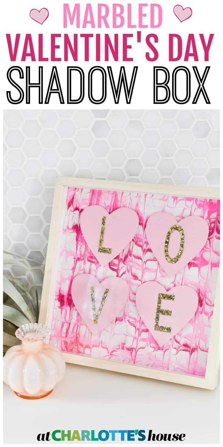 This easy marbled Valentine's Day shadow box is the perfect way to jazz up your shelf for February 14