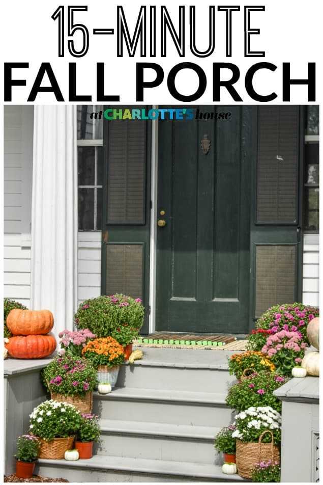 15 minute fall porch